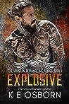 Explosive (The Houston Defiance MC, #1)