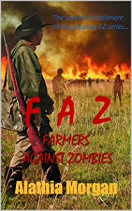 Farmers Against Zombies: Against Zombies book 7