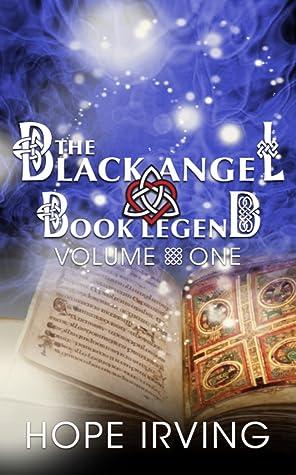 The Black Angel Book Legend, Volume 1 (The Black Angel Book Legend, #1)