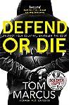 Defend or Die (Matt Logan #2)