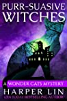 Purr-suasive Witches (A Wonder Cats Mystery #11)
