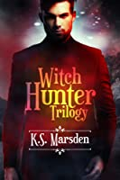 The Witch-Hunter Trilogy (Witch-Hunter #1-3)