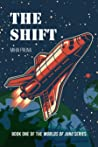 The Shift (Worlds of Juno Book 1)
