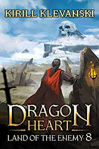 Land of The Enemy (Dragon Heart, #8)