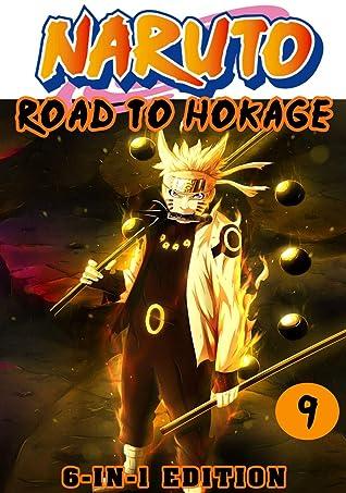Road Hokage: 6-in1 Edition Book 9 - Great Shonen Manga Naruto Action Graphic Novel