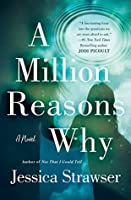 A Million Reasons Why