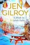 A Wish in Irish Falls (Wishing Tree, #2).