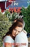 The Magic of Her (Murrtham's Tree Farm #2)