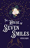 The House of Seven Smiles