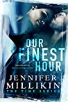 Our Finest Hour (The Time, #1)