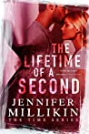 The Lifetime of A Second (The Time, #3) by Jennifer Millikin