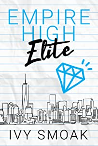 Empire High Elite (Empire High, #2)