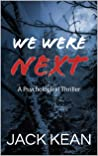 We Were Next: A Psychological Thriller