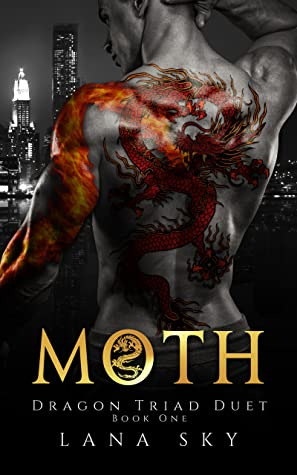 Moth (Dragon Triad Duet Book 1)