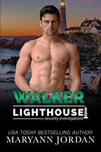 Walker (Lighthouse Security Investigations, #3)