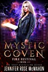 Mystic Coven: Fire Festival (Supernatural Academy Graduates, #1)