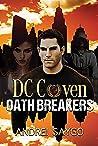 Oath Breakers (DC Coven Book 1)