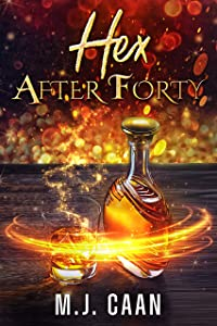 Hex After Forty (Singing Falls Witches, #1)