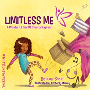 Limitless Me: A Wonderful Tale of Overcoming Fear