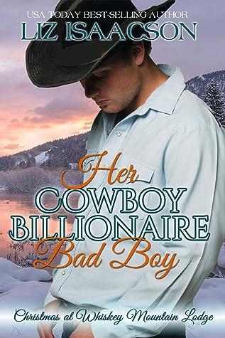 Her Cowboy Billionaire Bad Boy: A Hammond Brothers Novel