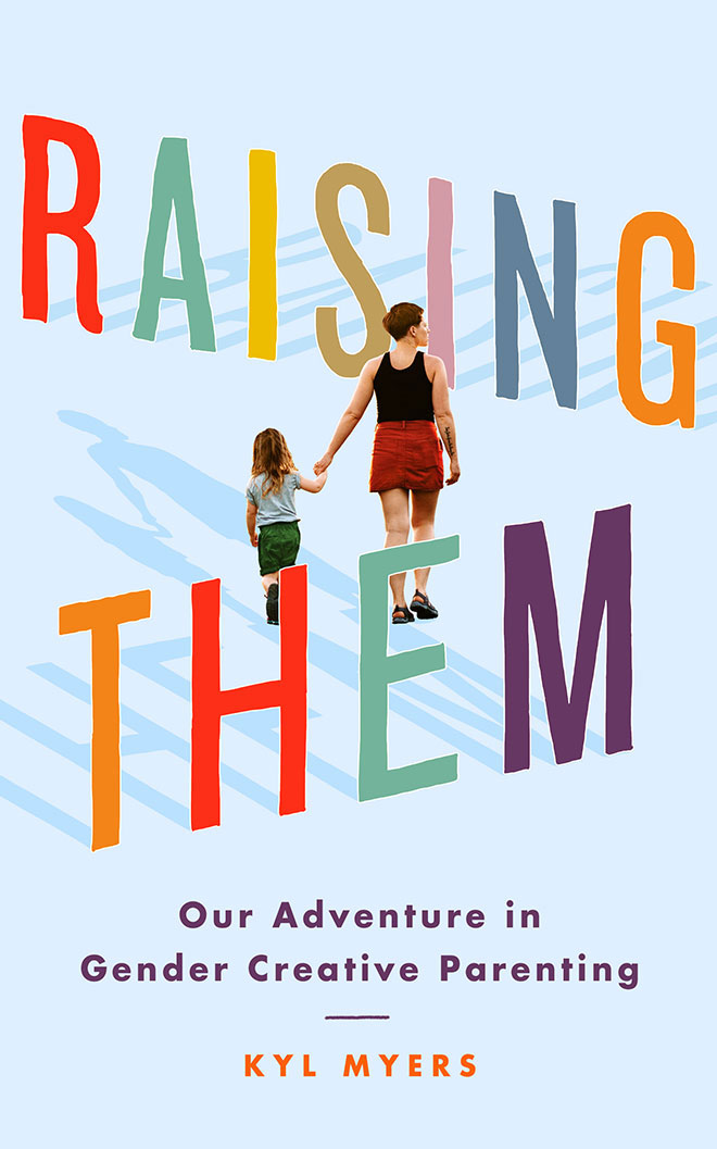 Raising Them by Kyl Myers