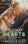 Fragile Hearts (Poplar Falls, #4)