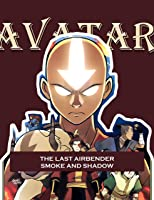 Deluxe Volume: Manga Avatar The Last Airbender Smoke and Shadow Full