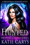 Hunted (Prophecy Child #2)