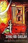 The Secret Murder Witness of Siraj-ud-Daulah