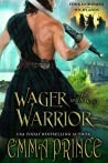 Wager with a Warrior (Four Horsemen of the Highlands, #2)