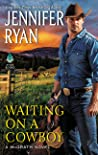 Waiting on a Cowboy (McGrath, #1)