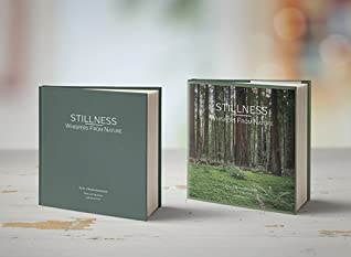 Stillness: Whispers From Nature