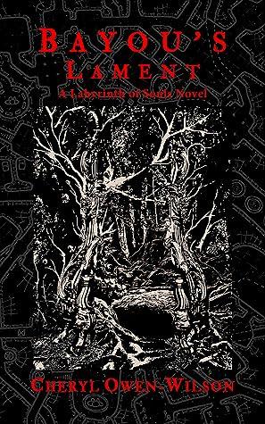 Bayou's Lament: A Labyrinth of Souls Novel