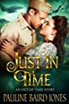 Just in Time (Out of Time #2)