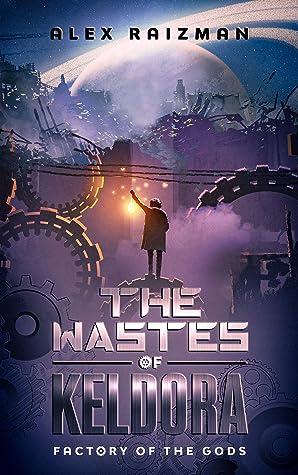 The Wastes of Keldora