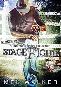 Stagefight (Internet Famous, #2)