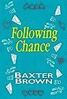 Following Chance