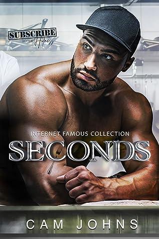 Seconds (Internet Famous, #6)