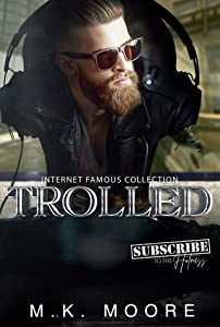 Trolled (Internet Famous, #8)