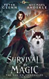 Survival By Magic (The Sariah Chronicles Book 3)