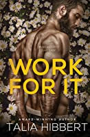 Work for It (Just for Him, #4)