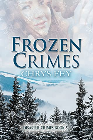 Frozen Crimes (Disaster Crimes #4)