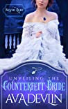 Unveiling the Counterfeit Bride (The Silver Leaf Seductions #2)