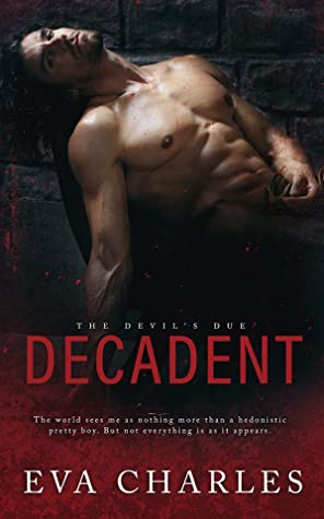 Decadent (The Devil's Due, #4)