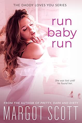 Run Baby Run (Daddy Loves You)
