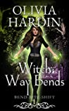 Witch Way Bends (Bend-Bite-Shift, #1)