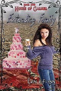 Extending Family (House of Garner Book 5)