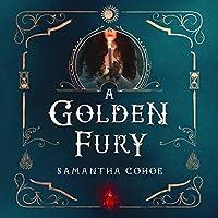 A Golden Fury: A Novel