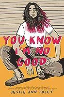 You Know I'm No Good