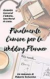 Finalmente l'amore per la Wedding Planner